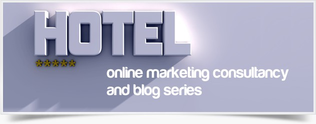 hotel online marketing series